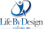 Life By Design Coaching Firm